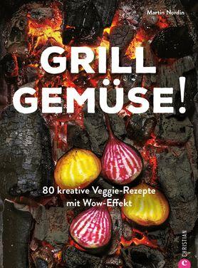 Buchcover Grill Gemüse! von Martin Nordin