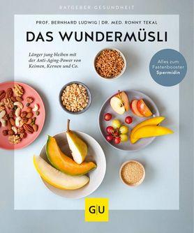 Buchcover von Das Wundermüsli mit Früchten und Kernen in einzelnen Schälchen